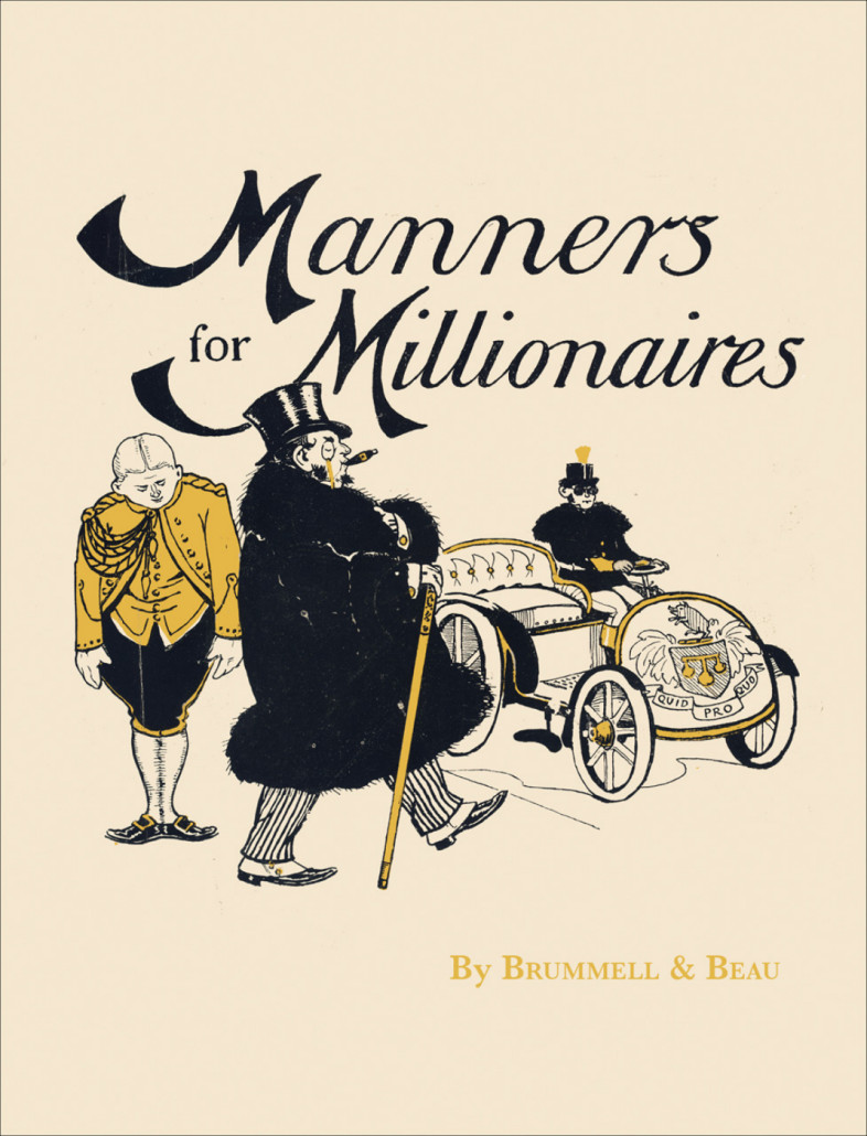 Manners for Millionaires